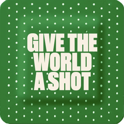 Give the World a Shot
